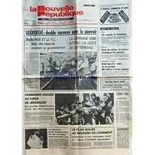NOUVELLE REPUBLIQUE (LA) [No 12010] du 03/04/1984 - SIDERURGIE / DOUBLE EPREUVE POUR LE POUVOIR - LA LORRAINE UNIE ATTEND UN GESTE DE MITTERRAND - MARCHAIS ET LE PC - COMMANDO-SUICIDE AU COEUR DE JERUSALEM - DE JEUNES PALESTINIENS TIRENT SUR LES PASSANTS - MARVIN GAYE TUE PAR SON PERE - LE PLAN QUILES AU SECOURS DU LOGEMENT - L'EUROPE INCERTAINE DEVANT L'AVENIR PAR DUFAU - MICHEL SAPIN ELU VICE-PRESIDENT - MM. GAILLARD ET CORREZE QUESTEURS -