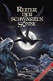 Reiter der schwarzen Sonne: Ein Fantasy-Spielbuch