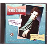 Close Your Eyes By Frank Stallone (0001-01-01)