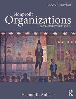 Nonprofit Organizations: Theory, Management, Policy von [Anheier, Helmut K.]