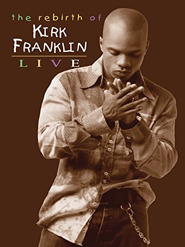 kirk-franklin-the-rebirth-of-kirk-franklin-live