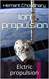 Ion propulsion: electric propulsion