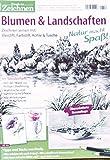Freude am Zeichnen 2012 Spezial: Blumen & Landschaften [Illustriertes Hobby-Journal]