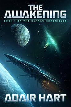 The Awakening: Book 1 of the Evaran Chronicles (English Edition) di [Hart, Adair]