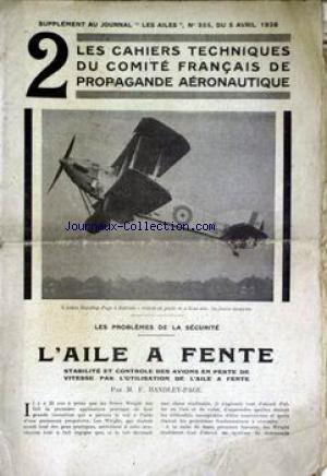 AILES (LES) [No 355] du 05/04/1928 - LES CAHIERS TECHNIQUES DU COMITE FRANCAIS DE PROPAGANDE AERONAUTIQUE - LA SECURITE - L'AILE A FENTE PAR M. F. HANDLEY-PAGE.