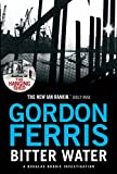 Bitter Water (Douglas Brodie series Book 2) by Gordon Ferris