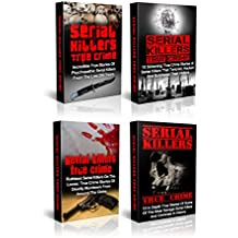 Serial Killers: Mysterious True Stories Of Savage Serial Killers From The Past: Serial Killers And True Crime Box Set (Cold Cases True Crime) (English Edition)
