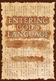 Entering God's Language: A Seer's Examination of Ancient Hebrew