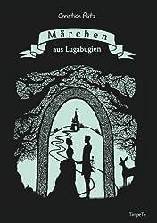 Märchen aus Lugabugien: Taschenbuchausgabe