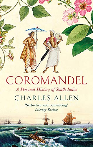 Coromandel: A Personal History of South India (Indische Abacus)