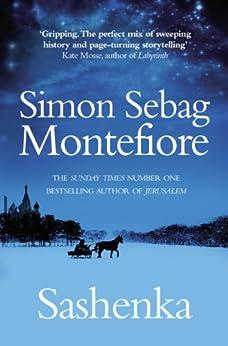 Sashenka by [Montefiore, Simon Sebag]