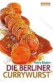 Die Berliner Currywurst