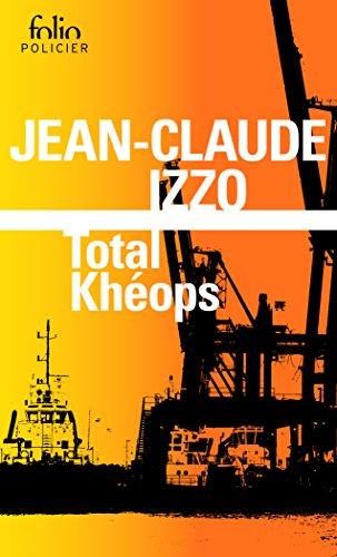 Total Khéops par Jean-Claude Izzo