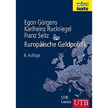 Europäische Geldpolitik: Theorie - Empirie - Praxis (wisu-texte, Band 8285)