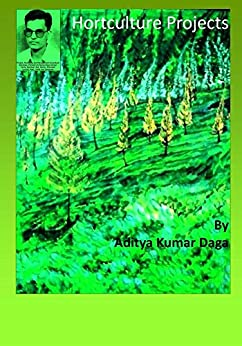 Horticulture Projects: Projects At A Glance by [Daga, Aditya]