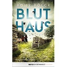 Bluthaus: Kriminalroman (Elbmarsch-Krimi 2)