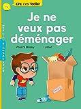 Telecharger Livres Je ne veux pas demenager (PDF,EPUB,MOBI) gratuits en Francaise