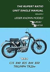 Rupert Ratio Unit Single Manual: Lesser Known Models (Rupert Ratio Unit Single Engine Manual)
