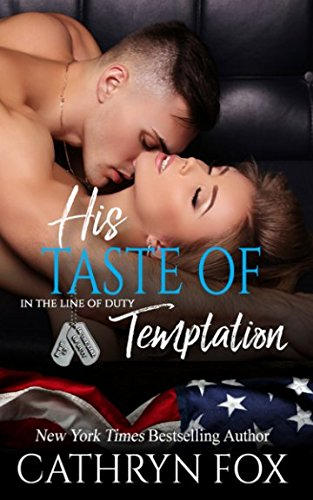 His Taste of Temptation (In the Line of Duty, Band 3) (Line-taste Drei)