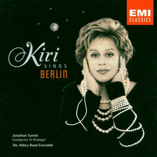 Kiri Sings Berlin [Import anglais]