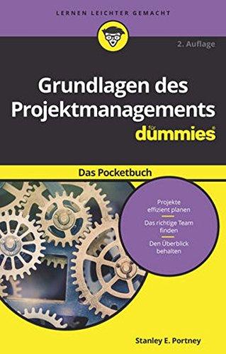 Grundlagen des Projektmanagements für Dummies Das - Für Dummies Management