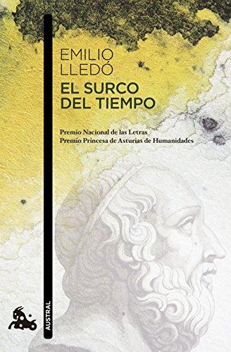 El surco del tiempo: Premio Nacional de las Letras (Humanidades) por Emilio Lledó