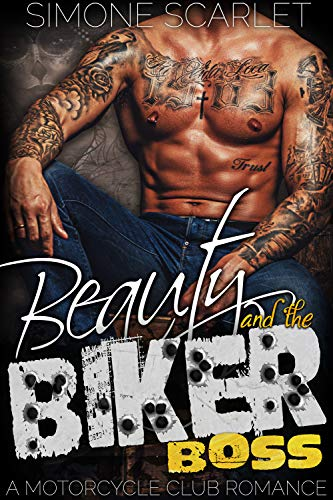 Beauty and the Biker Boss: A Bad-Boy Motorcycle Club Romance (English Edition)