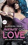 Infinite Love, tome 3 : Nos infinis silences par Enwy