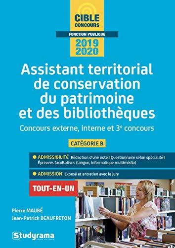 Assistant territorial de conservation du patrimoine et des bibliothèques : Concours externe, interne et 3e concours, catégorie B