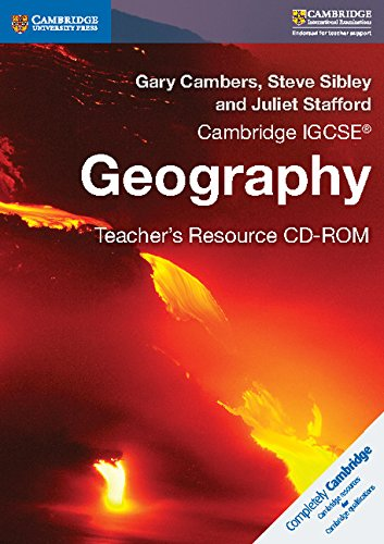 Cambridge IGCSE® Geography Teacher's Resource CD-ROM (Cambridge International IGCSE)