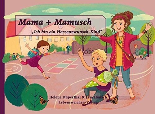 """Mama + Mamusch"" von Helene Düperthal (Autorin)"