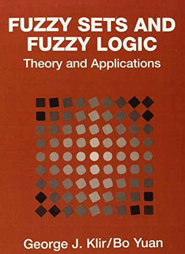 FUZZY SETS & FUZZY LOGIC: Theory and Applications
