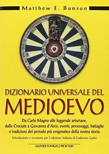 Dizionario universale del Medioevo