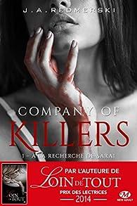 Company of Killers, tome 1 : A la recherche de Sarai par J.A. Redmerski