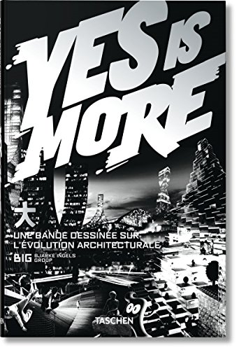 Yes is More : Une bande dessinée sur l'évolution architecturale par Taschen