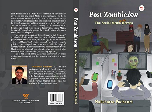 Post Zombieism: The Social Media Hordes (English Edition)