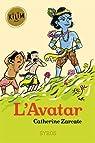 L'Avatar par Zarcate