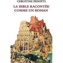 La Bible racontée comme un roman