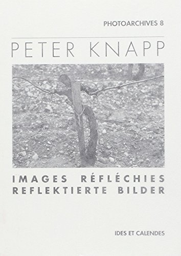 Peter Knapp - images reflechies