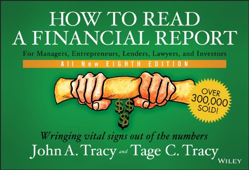 How to Read a Financial Report: Wringing Vital Signs Out of the Numbers (English Edition)