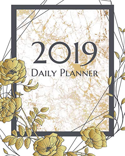 2019 Daily Planner: Elegant white and gold textured daily, monthly and weekly calendar keep moms, dads, students, and teachers focused on homework or tasks. (Elegant White Planners, Band 1) (Elegante Kostüm College)