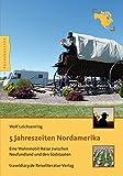 5 Jahreszeiten Nordamerika: Eine Wohnmobil-Reise zwischen Neufundland und den Südstaaten