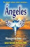 Libros PDF Angeles Mensajes de Amor Volume 2 (PDF y EPUB) Descargar Libros Gratis