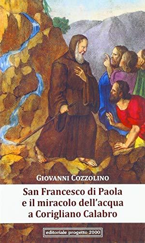 San Francesco di Paola e il miracolo dell'acqua a Corigliano Calabro por Giovanni Cozzolino