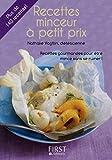 Petit Livre de - Recettes minceur à petit prix (LE PETIT LIVRE) (French Edition)