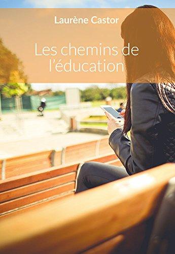 Les Chemins De L Ducation [Pdf/ePub] eBook