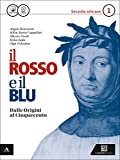 Il rosso e il blu. Per gli Ist. tecnici e professionali. Con e-book. Con espansione online: 1