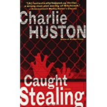Caught Stealing: A Novel (Henry Thompson, Band 1)