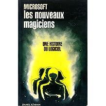 Microsoft, les nouveaux magiciens
