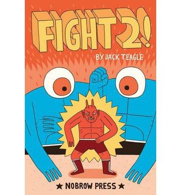 By Teagle, Jack [ [ Fight! #2 (Nobrow Serial Box) - Greenlight ] ] Sep-2012[ Paperback ]